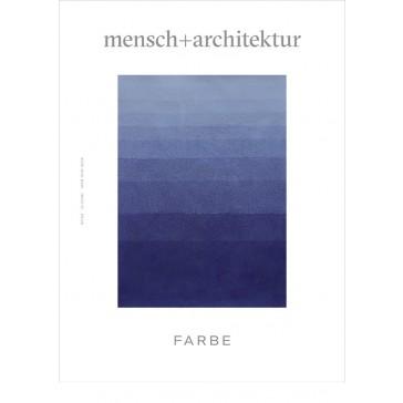 Zeitschrift mensch+architektur über Farbe